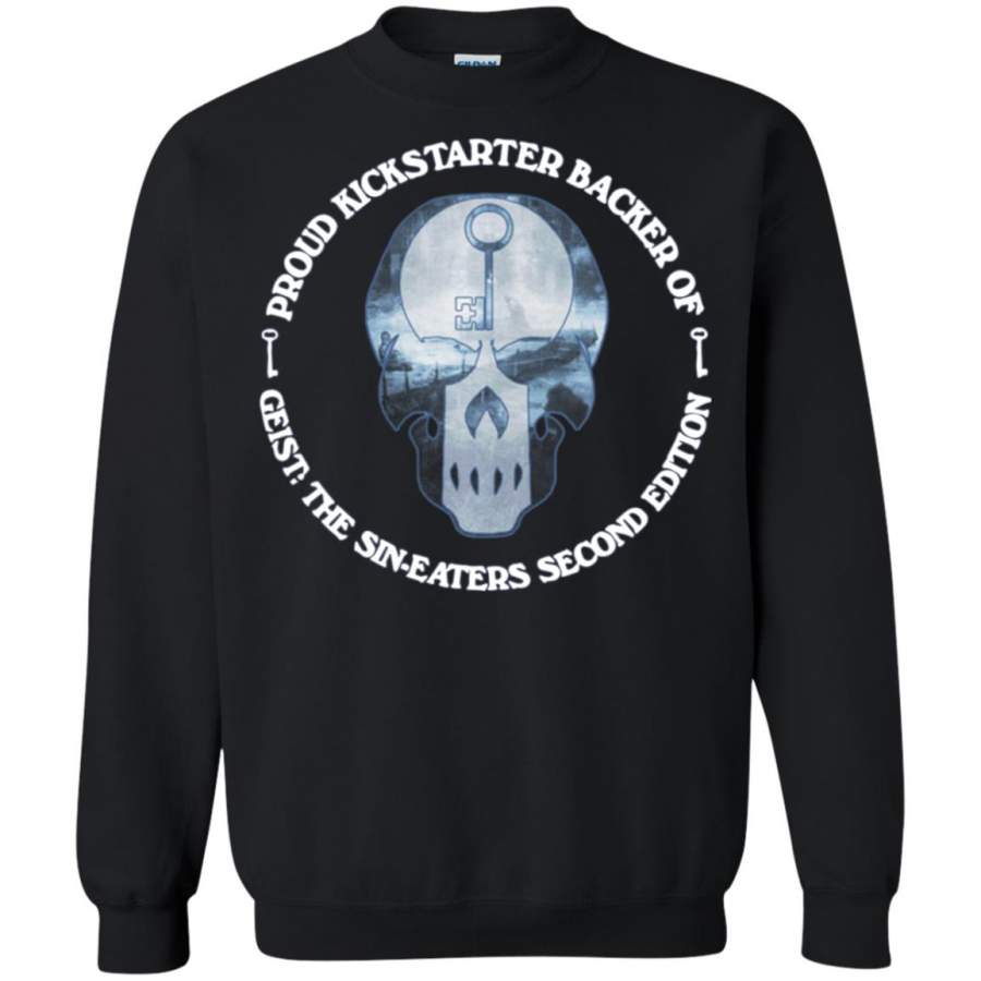 Proud kickstarter backer of geist the sin eaters second edition Sweatshirt – Moano Store