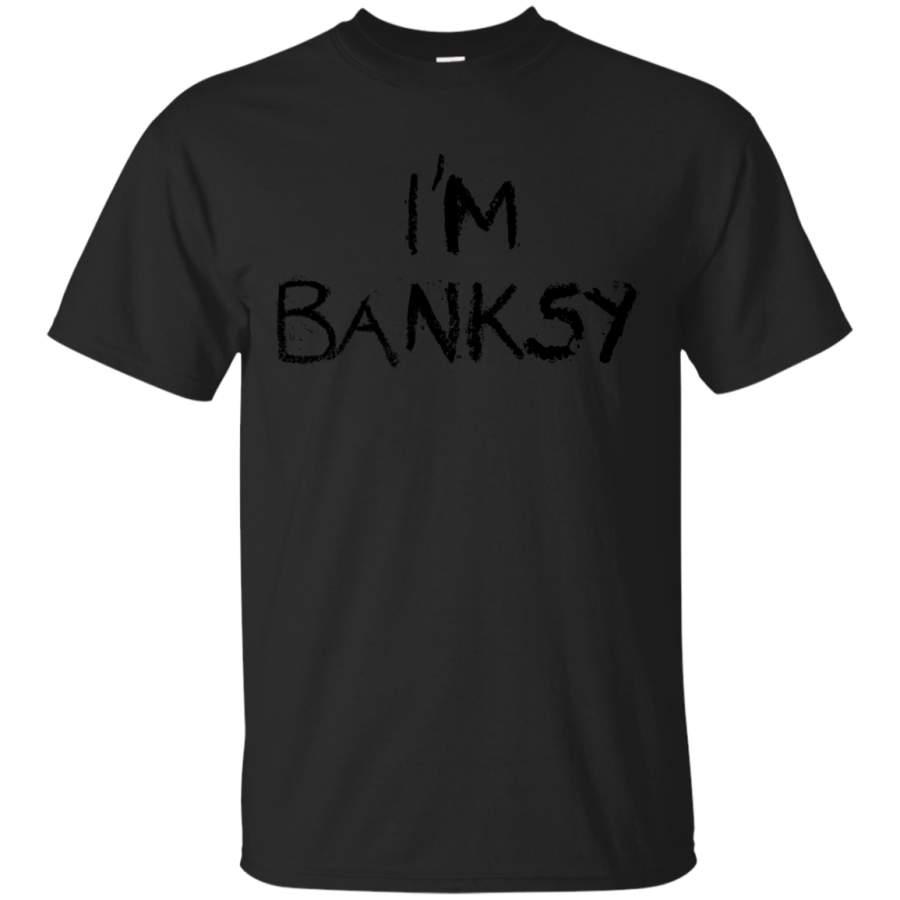 ART MUG - Im Banksy T Shirt & Hoodie