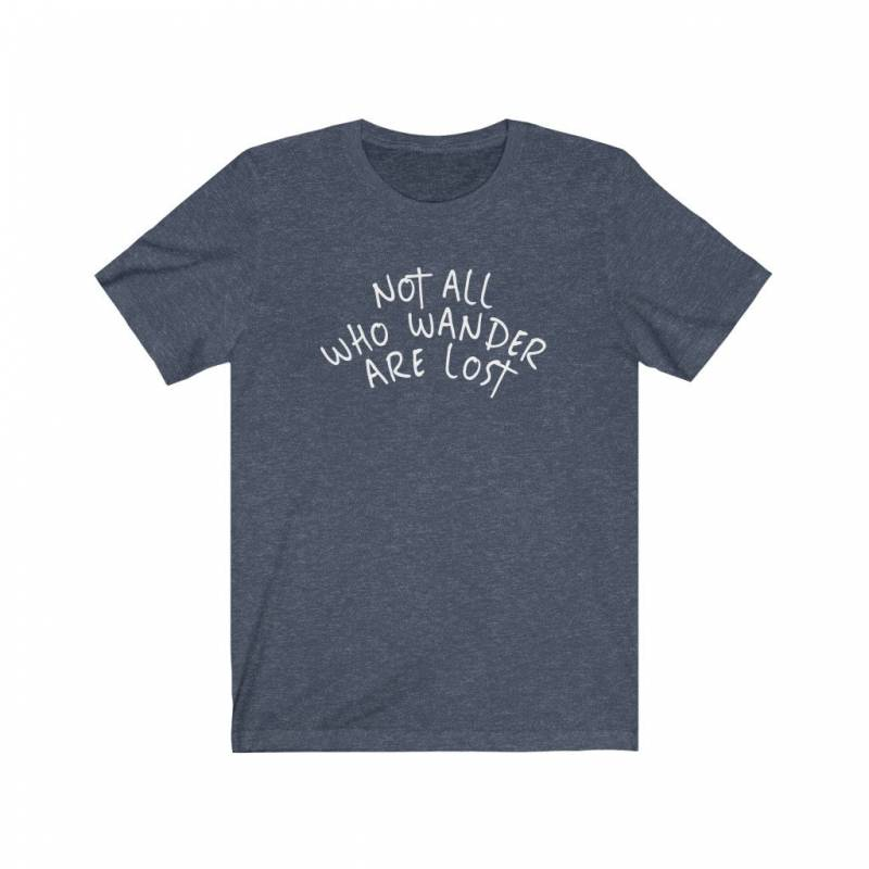 Not All Who Wander Are Lost Shirt, Wanderlust Shirt, Travel Shirt, Gift for Exchange Student, Study Abroad Gift, Womens Tshirts, Womens Tees