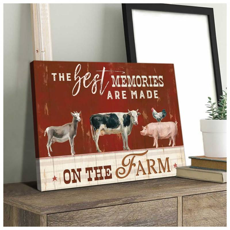 Farm Farmhouse The best memories are made on the farm Poster Canvas 5232203034