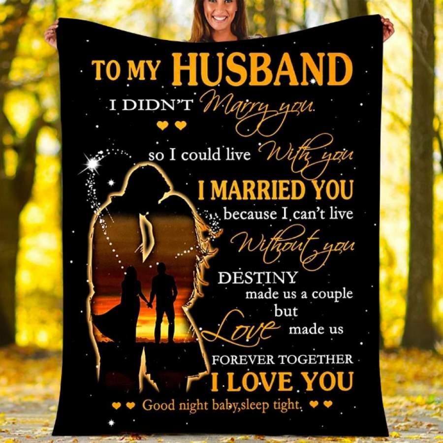 CUSTOM BLANKETS TO MY HUSBAND BLANKET - PERFECT GIFT FOR HUSBAND - FLEECE BLANKET 209