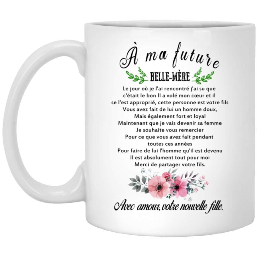 À ma future belle-mère mug