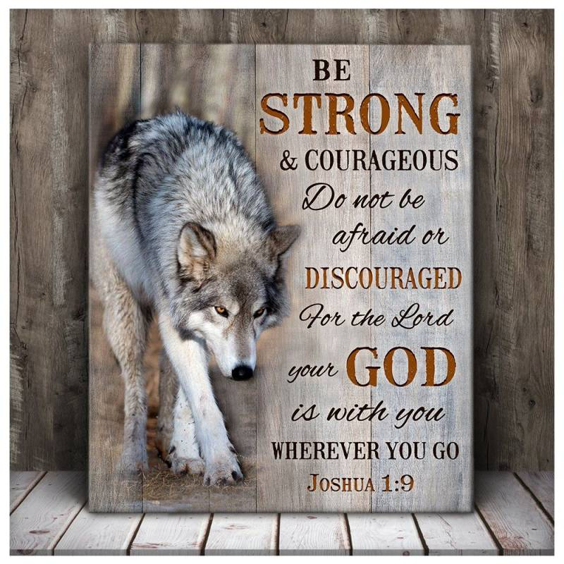 Wolf be strong & courageous  wall art decor poster poster 223220290