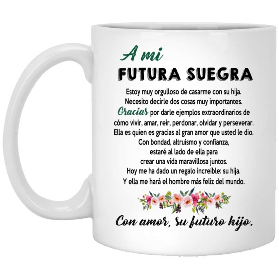 A mi futura suegra mug