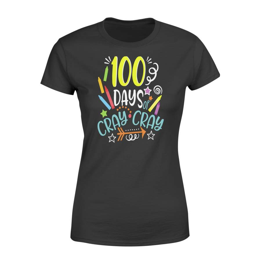 100 days of cray tshirt - Gifts for teacher