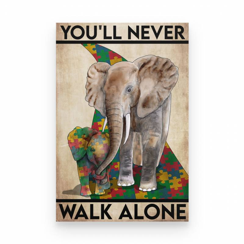 Autism You'll Never Walk Alone - Poster