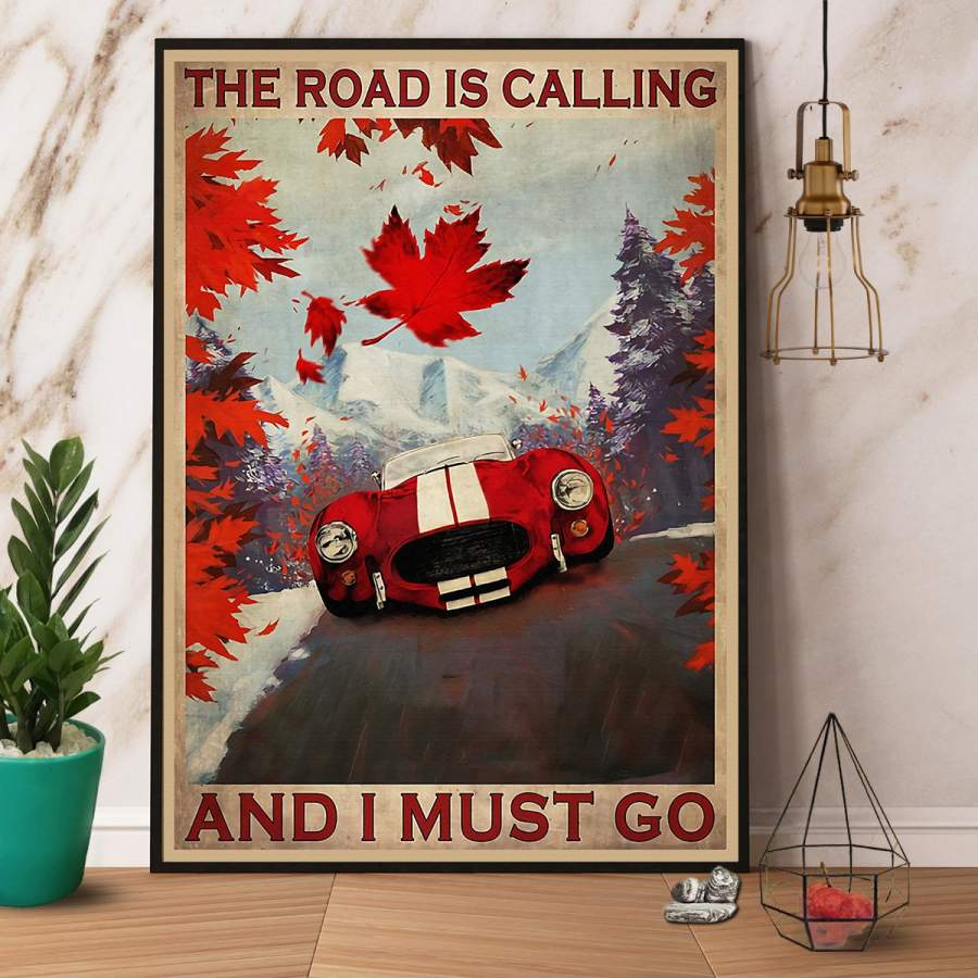 65' SC the road is calling and I must go paper poster no frame/ wrapped canvas wall decor full size