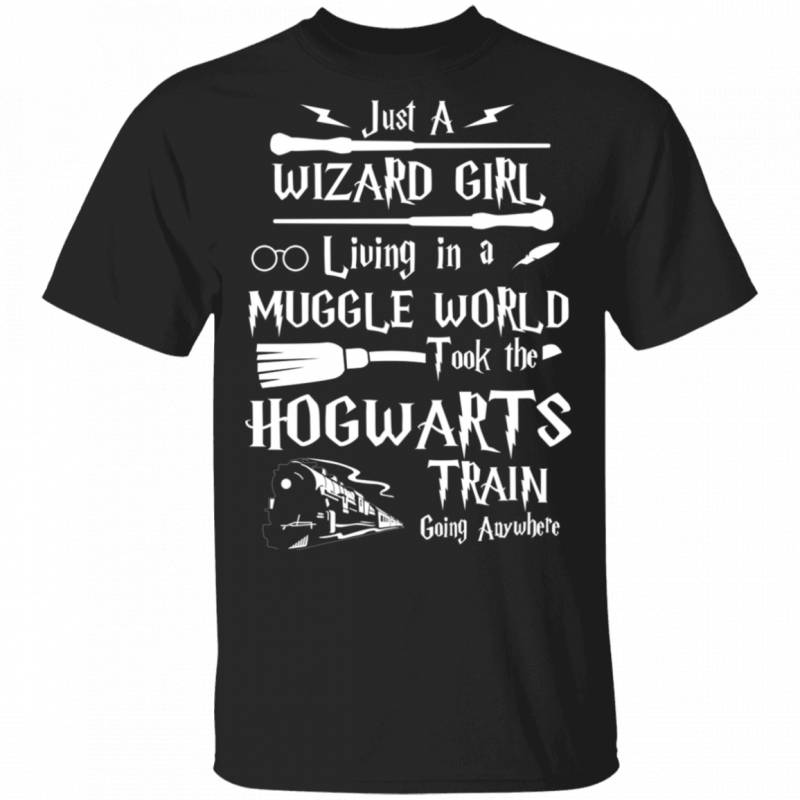 Just a wizard girl living in muggle world T-shirt