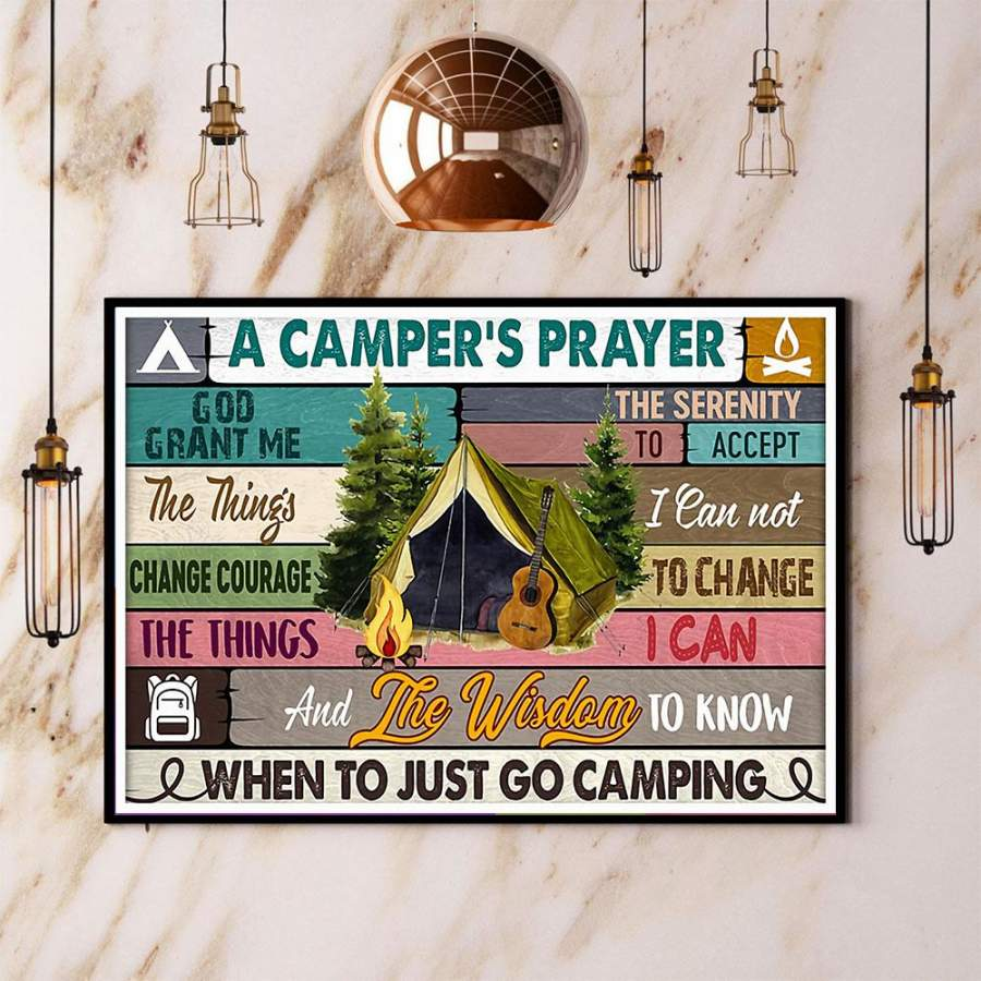 A camper's prayer when to just go camping paper poster no frame/ wrapped canvas wall decor full size