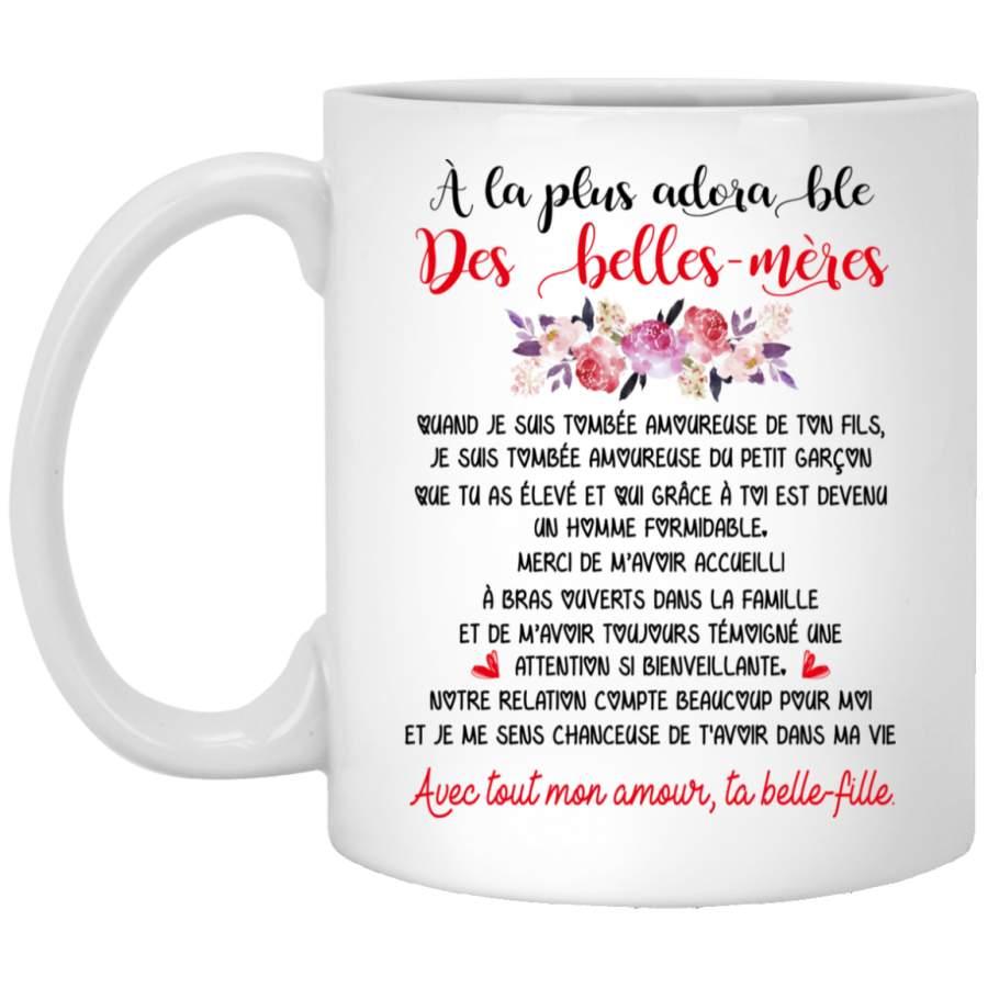 À la plus adora ble dé belles-mères mug