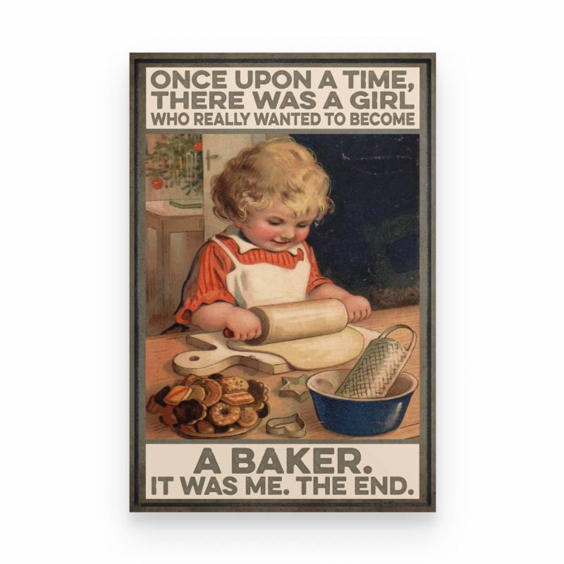 Baker A Girl Wanted To Become A Baker - Poster