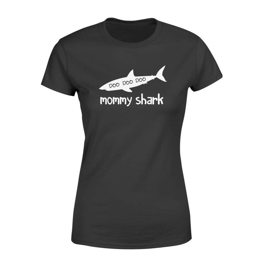 Shark Doo  mom – Standard Women's T-shirt