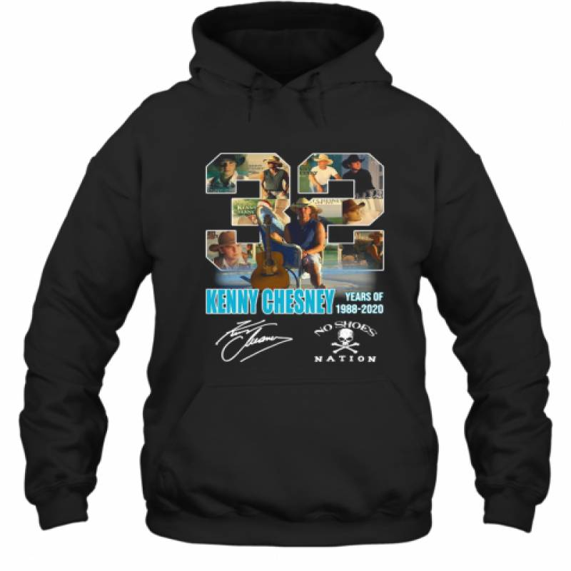 32 Kenny Chesney Years Of 1988 2020 No Shoes Nation Signature Hoodie