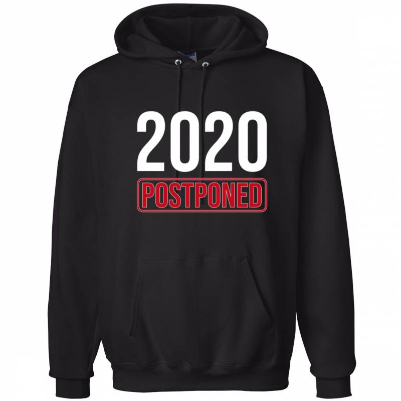 2020 Postponed Funny Virus Quarantine Pandemic Pop Culture Hooded Sweatshirt Graphic Hoodie