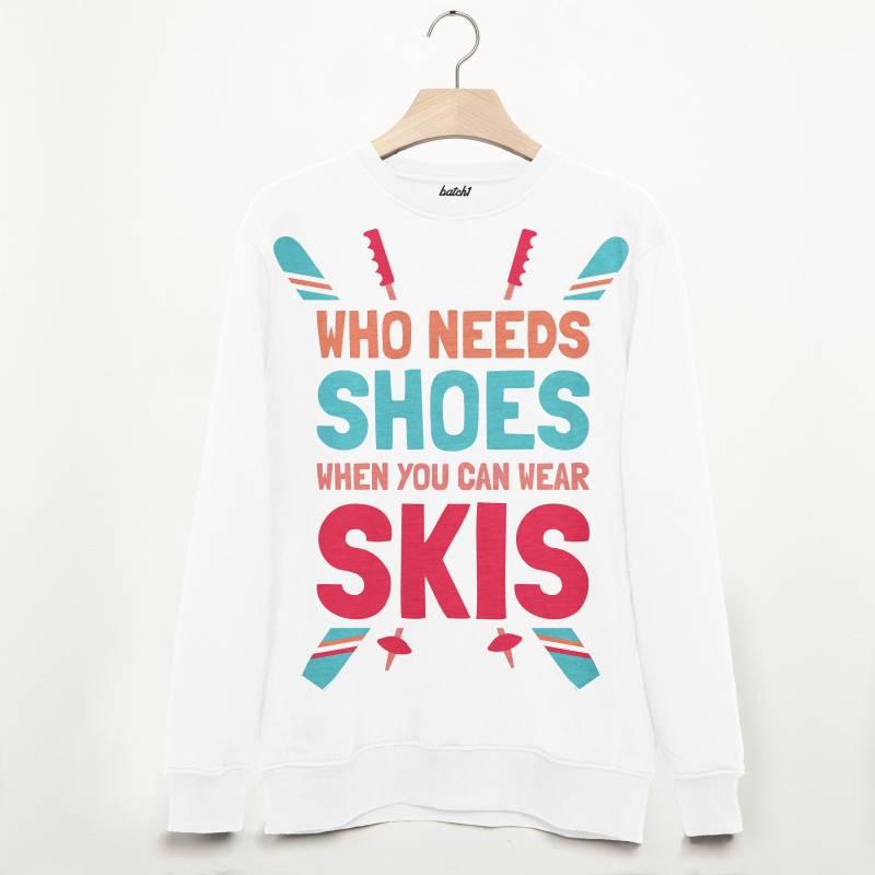 Wear Skis Not Shoes Retro Unisex Après Ski Sweatshirt