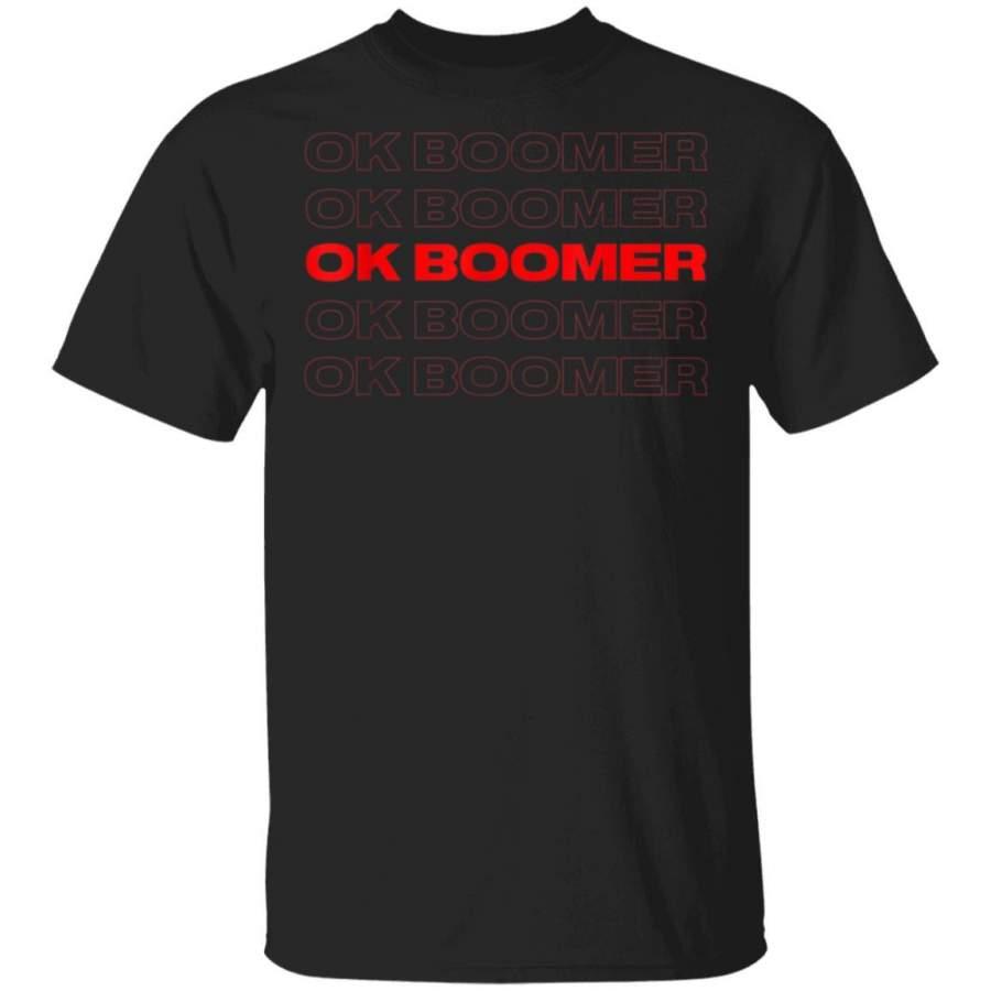 Ok Boomer – Funny Millennial Meme OK BOOMER T-Shirt