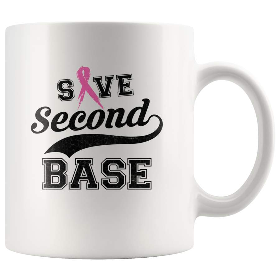 Save Second Base Breast Cancer Awareness White Coffee Mug