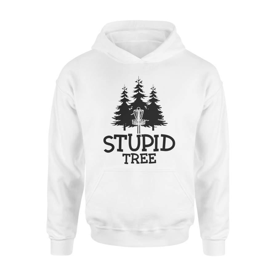 Stupid Tree Disc Golf T-Shirt Frisbee Golf Shirt – Standard Hoodie