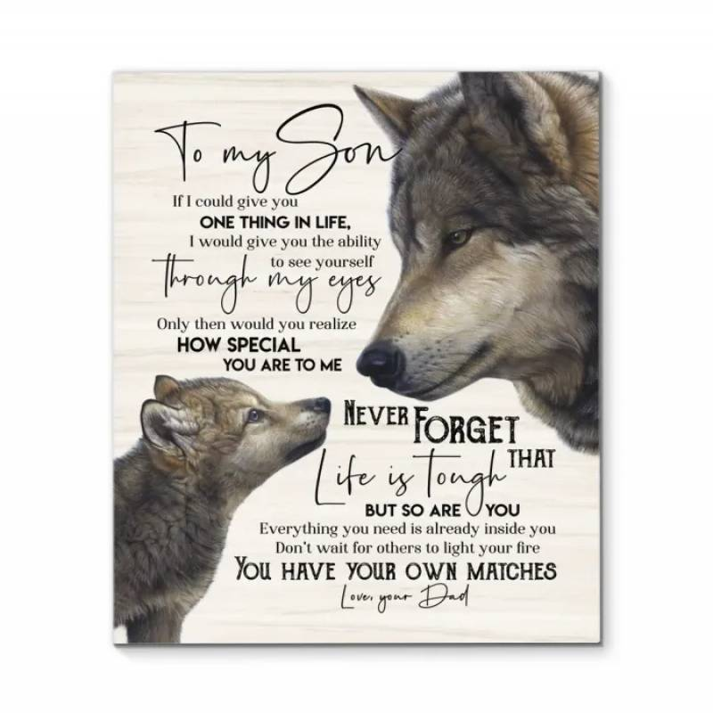 Wolf to my son (dad) you have your own matches poster poster  2732207051