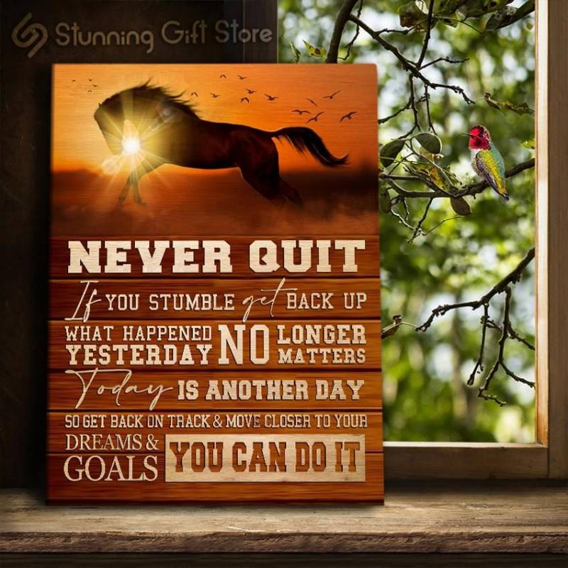 Inspiring Horse Never Quit You Can Do It poster poster 3332203071