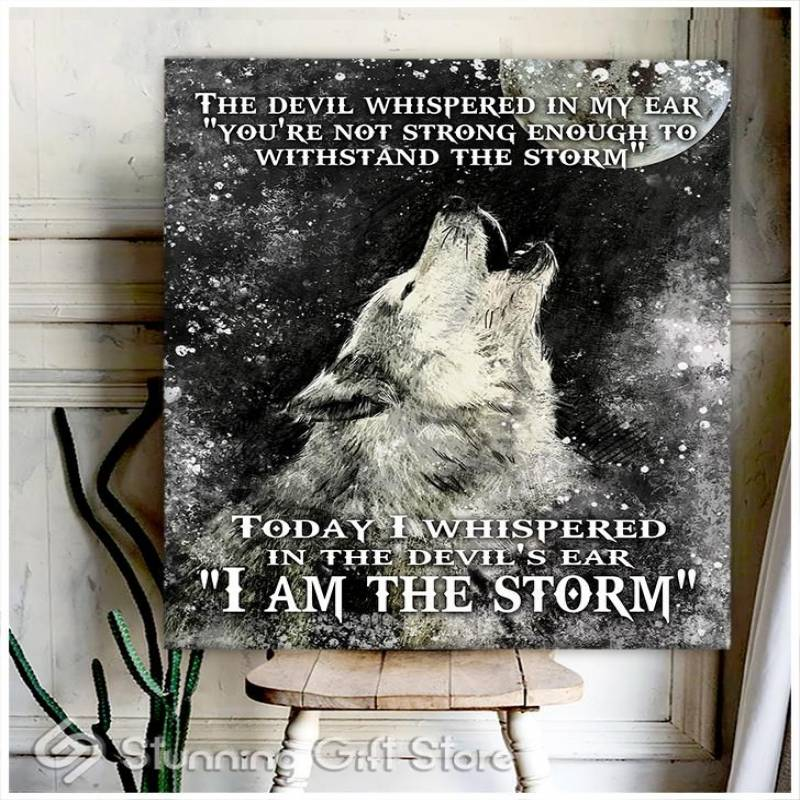 Gift Amazing Wolf   I am the storm  poster poster 3932203019