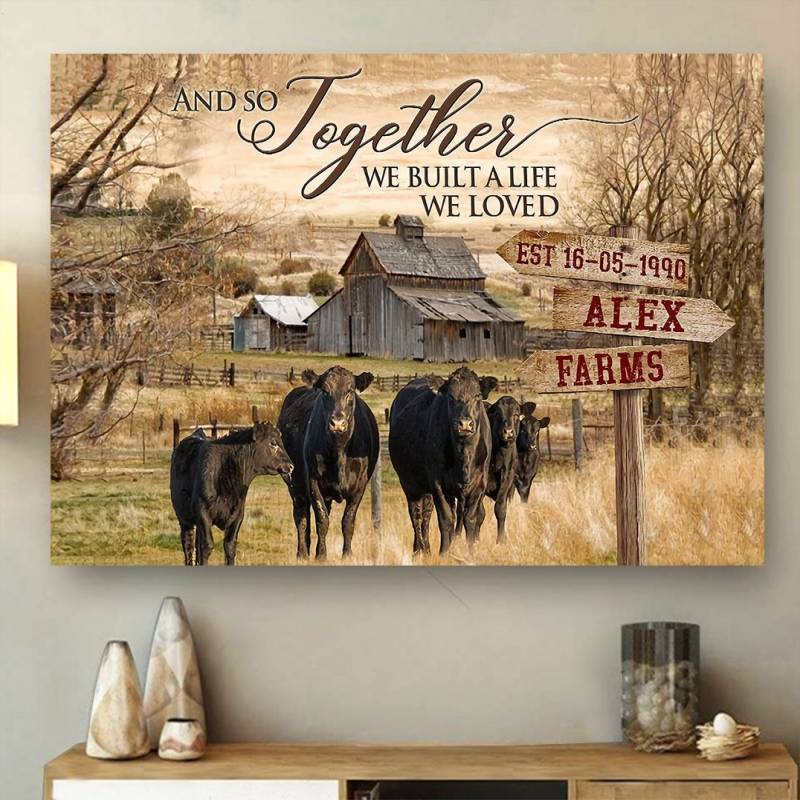 And So Together We Built A Life We Loved Dairy Cattle Poster Canvas