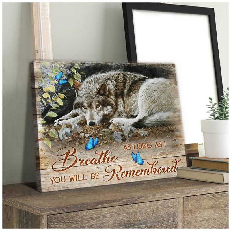 You'll be remembered wolf poster poster  30322030210