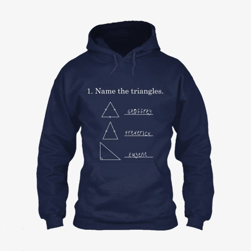 1 Name The Triangles, Funny Classic Hoodie