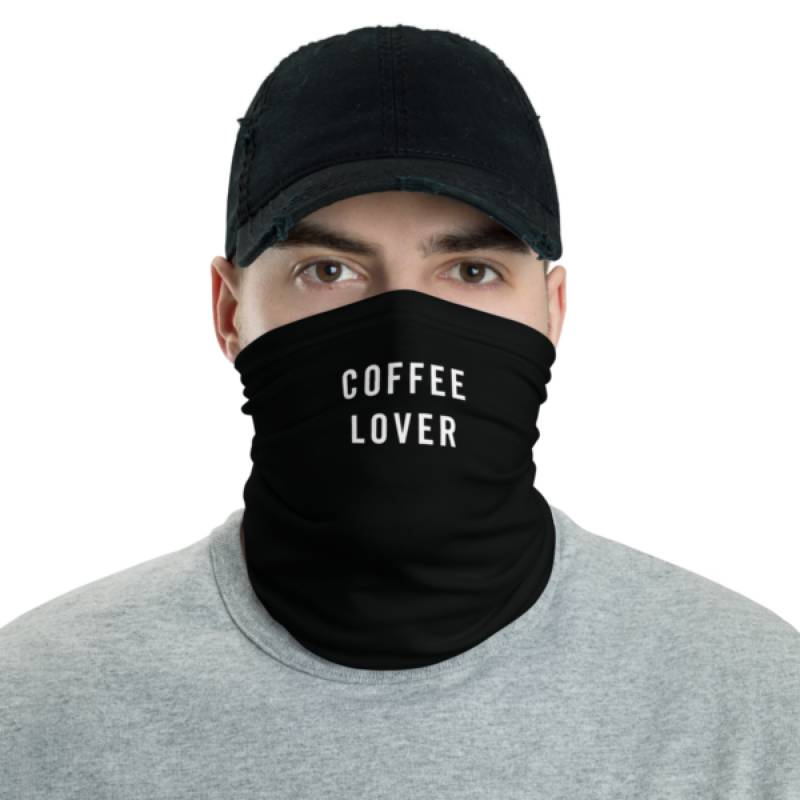 Coffee Lover Neck Gaiter & Face Mask ✓ Washable ✓ Reusable ✓ Unisex