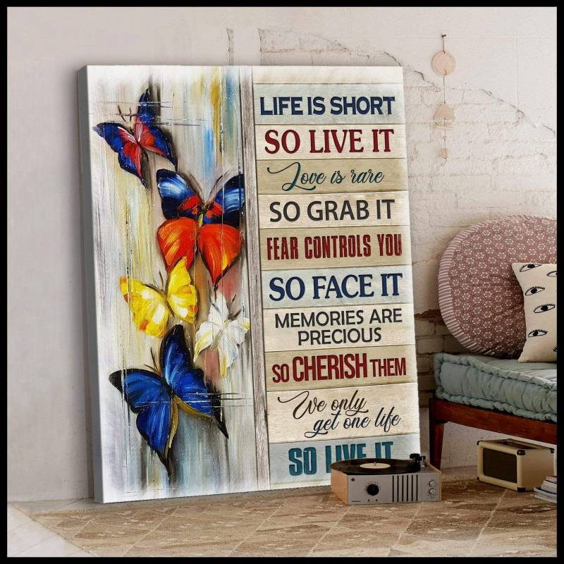 Life Is Short Butterfly   Poster Canvas 5232203012