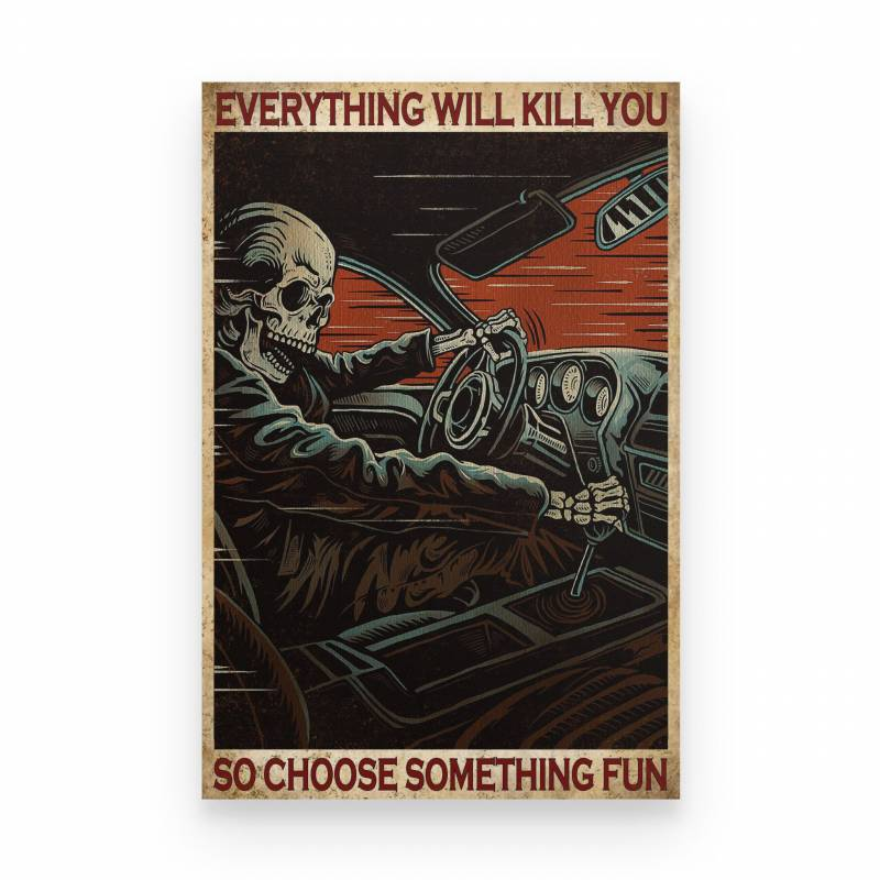 Auto Racing Auto Racing Everything Will Kill You - Poster