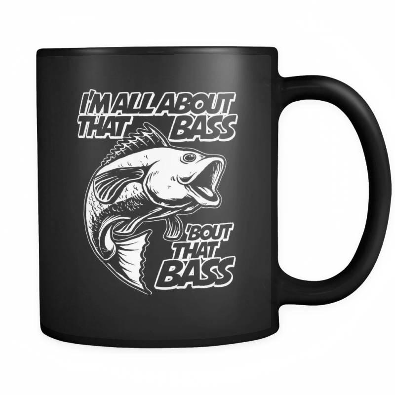 All About That Bass! - Luxury Fishing Mug