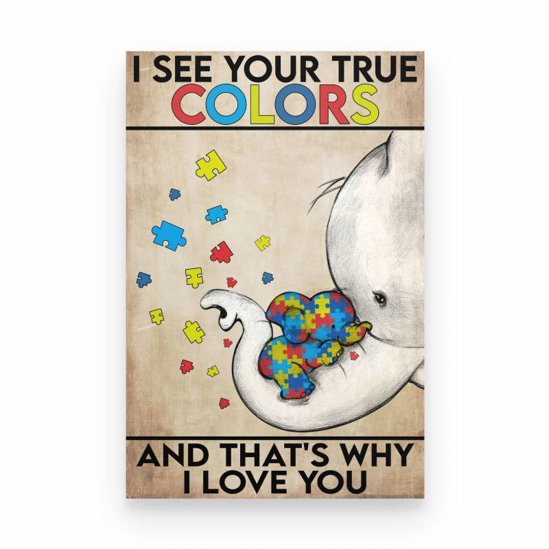 Autism I See Your True Colors - Poster