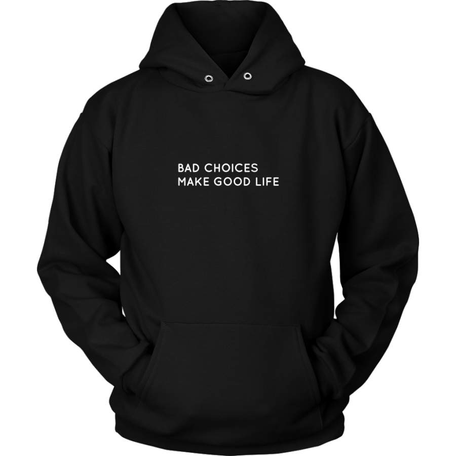 Bad Choices Hoodie