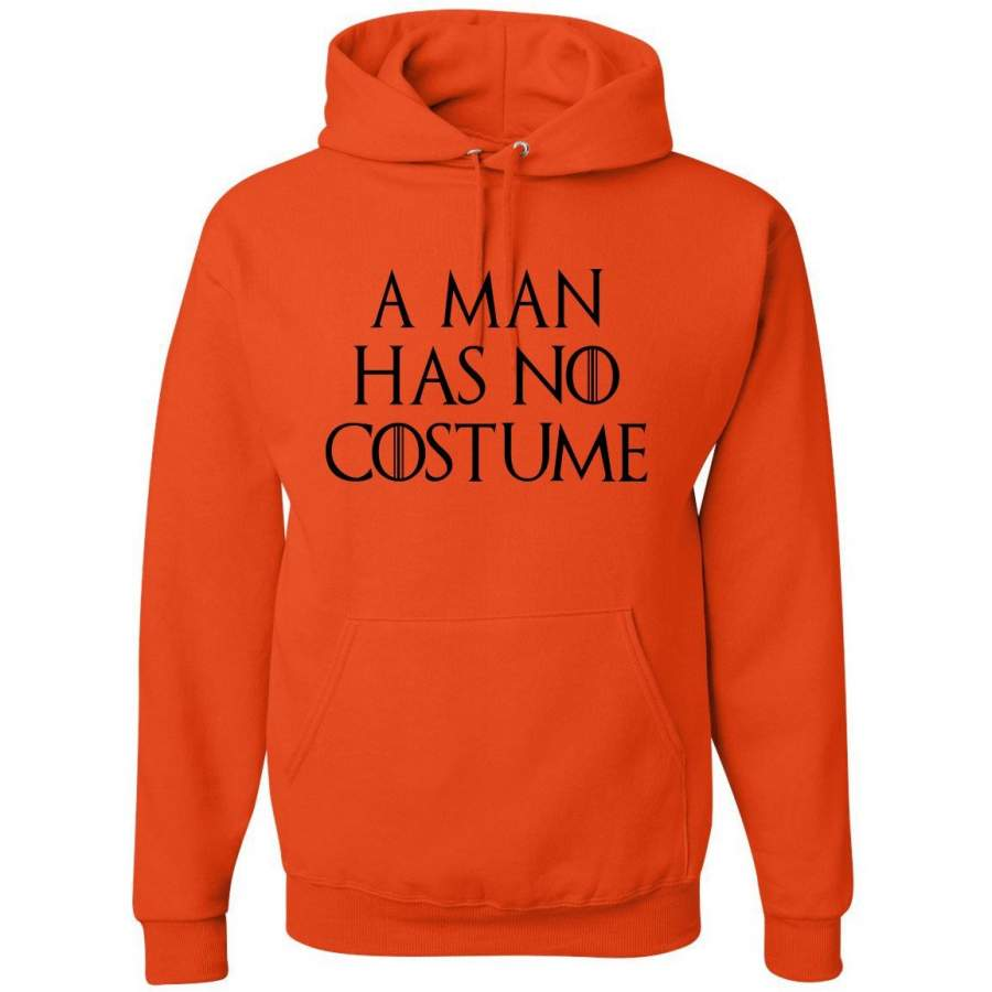 A man has no costume  | Mens Hooded Sweatshirt Hoodie