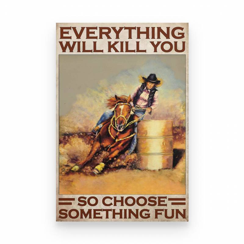 Barrel Race Choose Something Fun - Poster