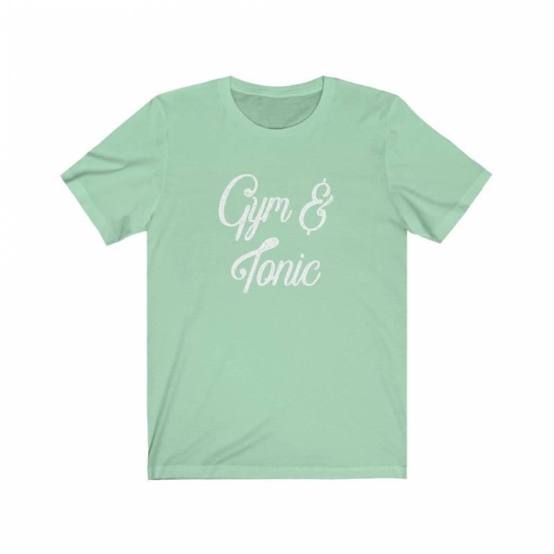 Gym & Tonic Shirt, Funny Workout Shirts, Funny Gym Shirts, Womens Workout Tshirts, Gym Shirts Women