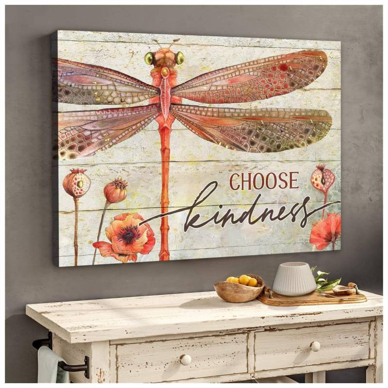 Choose kindness Dragonfly Poster Canvas 5232203013