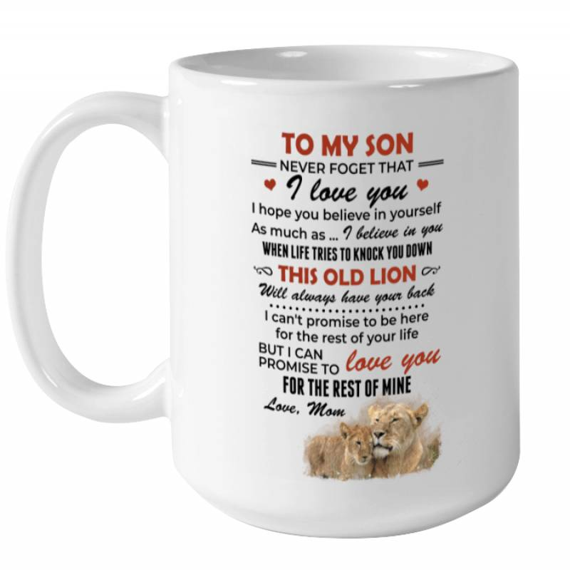 Lions Love You For The Rest Of Mine Mom To Son Mug