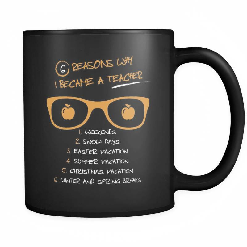 6 Reasons Why! - Luxury Teacher Mug