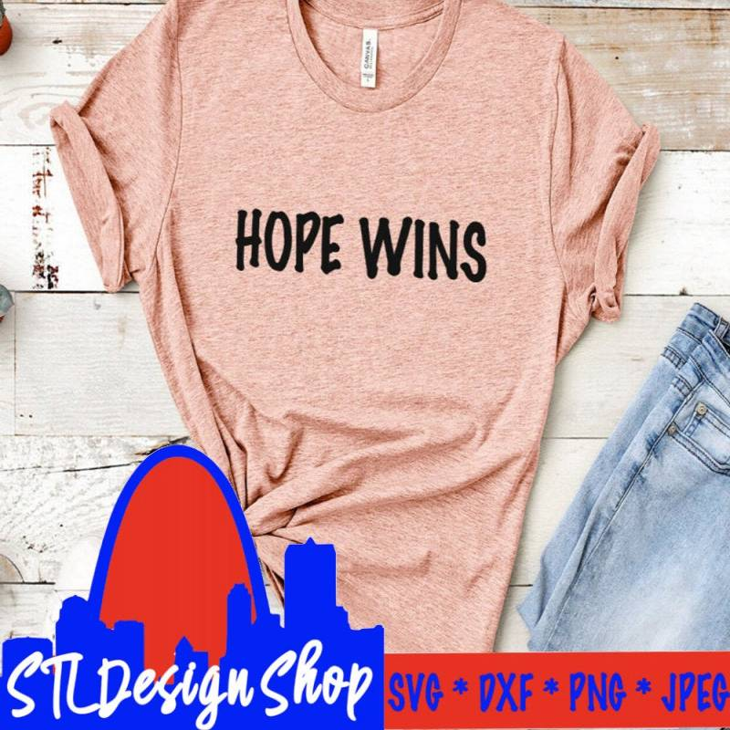 Hope Wins svg cut file jpeg png, Faith Christianity Hope Wins t-shirts decal diy mugs Chrisitan gift cricut silhouette