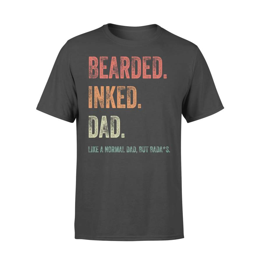 Bearded Inked Dad Like A Normal Dad But Badass T-shirt