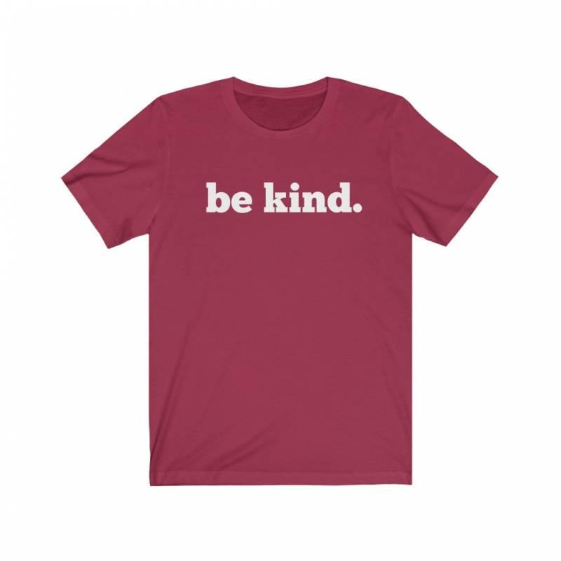 Be Kind Shirt - Be a Good Person Shirt - Golden Rule Shirt - Peace Shirt - Respect Shirt - Bella Canvas Unisex Jersey Short Sleeve Tee