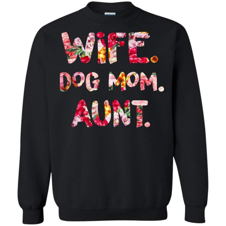 Wife Dog Mom Aunt T-shirt