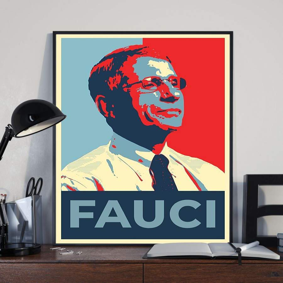Dr. Anthony Fauci Poster 2020 Fauci For President
