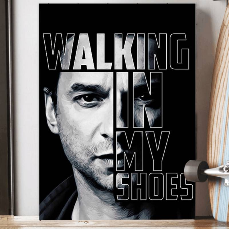 My Shoes Walking In My Shoes Vintage Special Custom Design Poster Gift