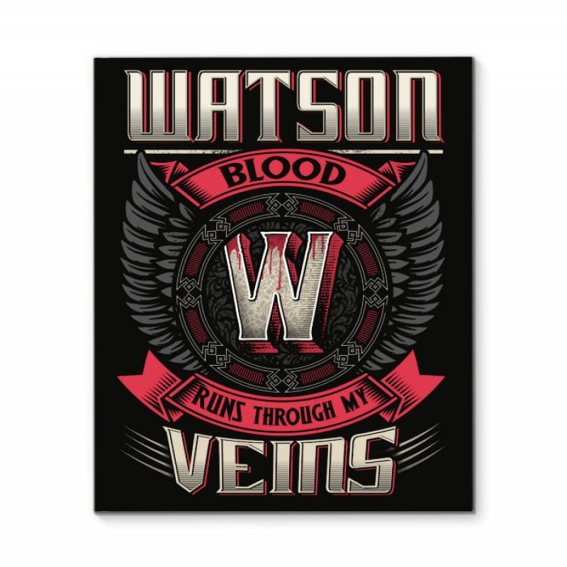 Watson Blood Runs Through Veins Black Quote Name T-shirt Framed Canvas