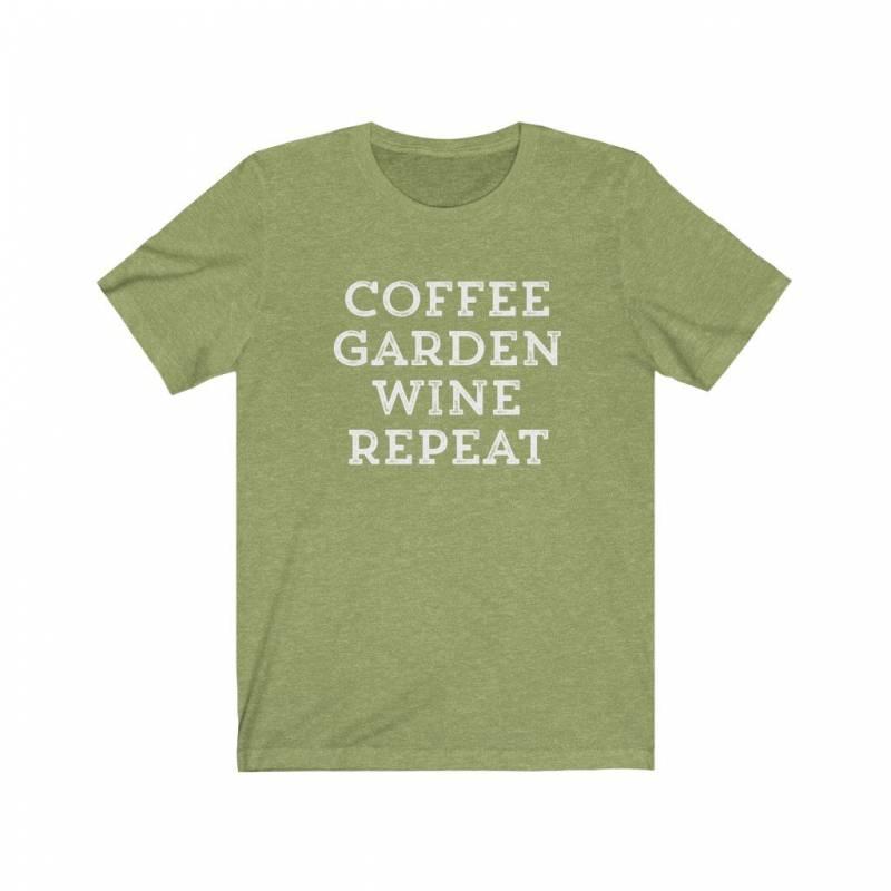 Funny Gardening Shirt, Plant Lover Shirt, Plant Mom Shirt, Gardening Gift for Mom, Herbalist Shirt, Gardener Gift, Coffee Garden Wine Repeat